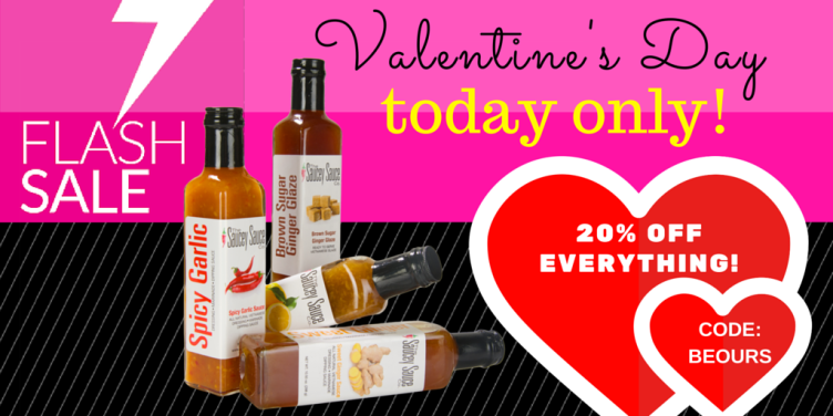 Valentine's Flash Sale for Saucey Sauce